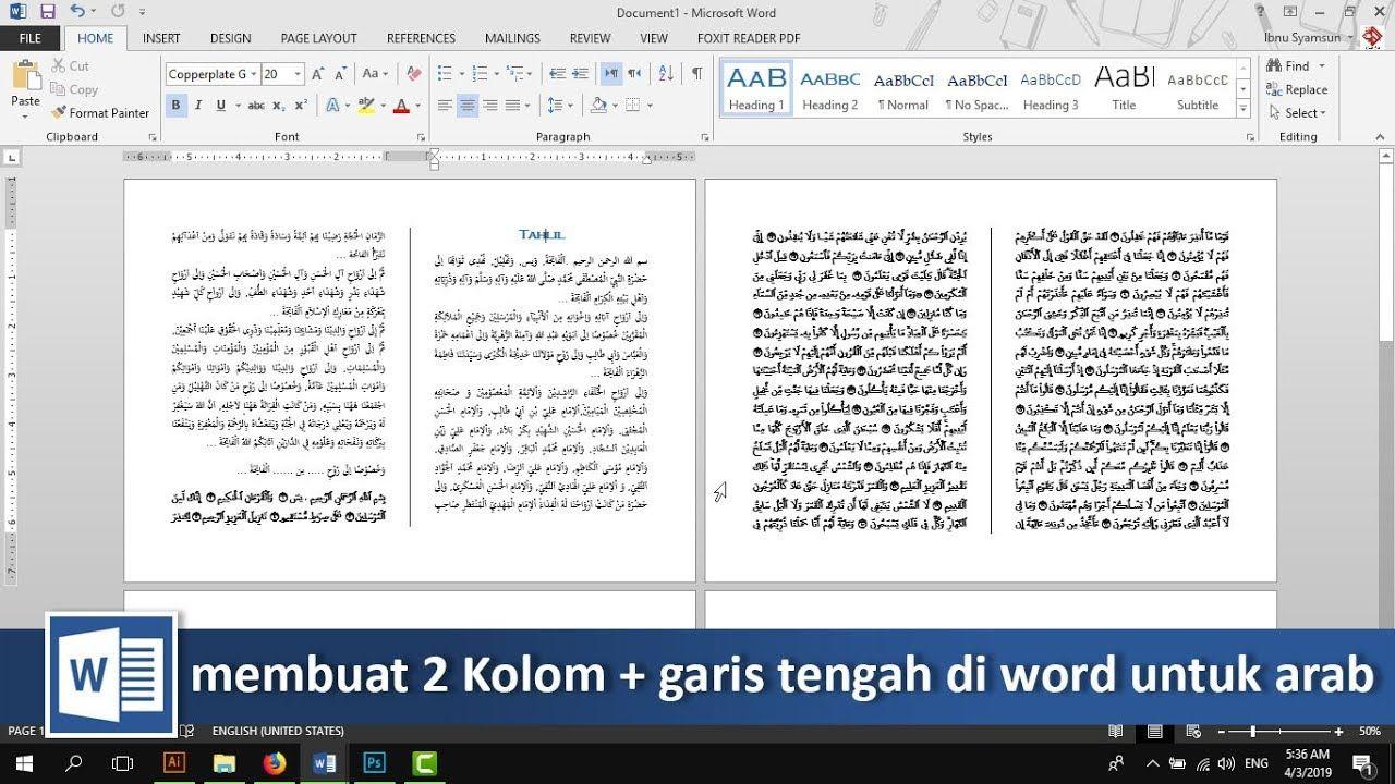 Membuat 2 kolom dan garis tengah untuk teks latin dan arab di word