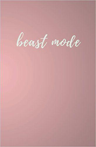 Beast Mode Beast Mode Fitness Journal Pink Cursive Notebook 80