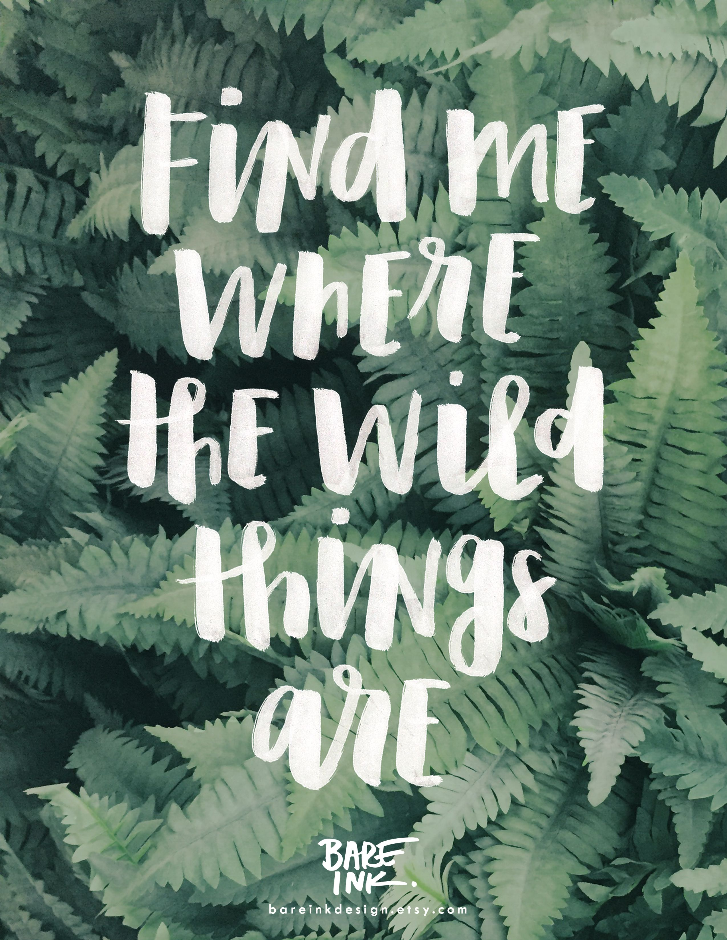Home about wild heart ask tumblr weekly wild music - Find Me Where The Wild Things Are Home Decor Hand Lettered Wall Art Print