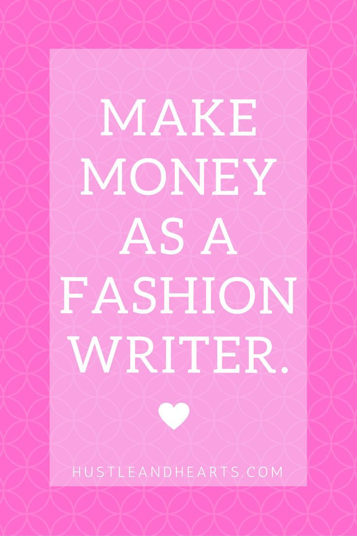 Are you trying to make money as a writer? Do you want to write about fashion? Learn how you can use freelance writing jobs to start a career as a fashion writer
