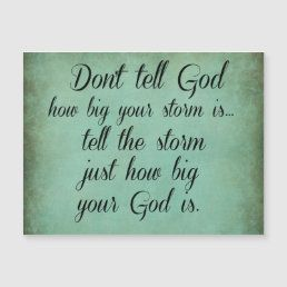 Don't Tell God How Big your Storm Is Quote Postcard | Zazzle.com