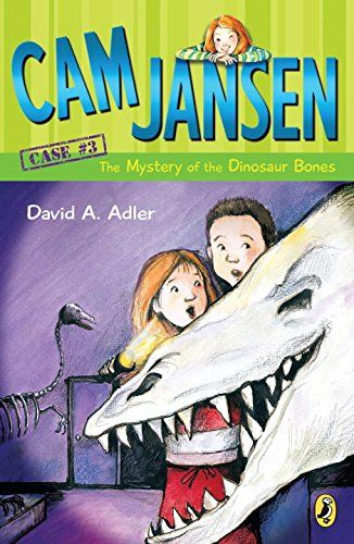 Cam Jansen:  The Mystery of the Dinosaur Bones (Cam Jansen series) (age 7-10). Mysteries follow super-sleuth Cam Jansen everywhere she goes...even to the museum. Cam and her class are on a fild trip at the museum when Cam discovers that some bones are missing from a dinosaur skeleton. Can Cam find the bones and catch the thief? [Fic]/Adl (Quick Picks)