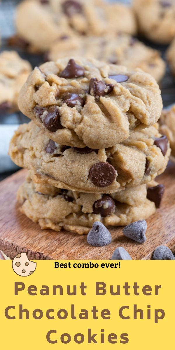 Peanut Butter Chocolate Chip Cookies In 2020 Peanut Butter Chocolate Chip Cookies Peanut Butter Chocolate Chip Chocolate Chip Cookies