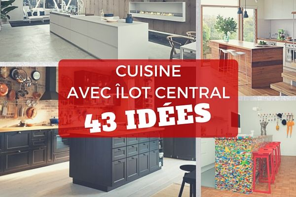 Fabulous cuisine avec lot central ides u with ilot central for Ilot central table extensible