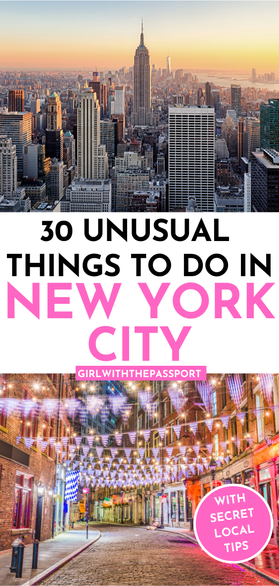 80 Unusual Things To Do In Nyc With Secret Tips From A Local In 2020 Visit New York City New York City Travel Nyc Travel Guide