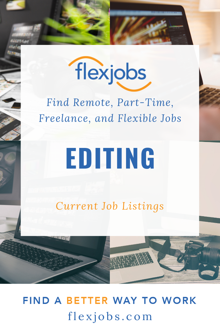 Editing Jobs Remote Part Time Freelance Flexjobs Flexible Jobs Editing Jobs Job