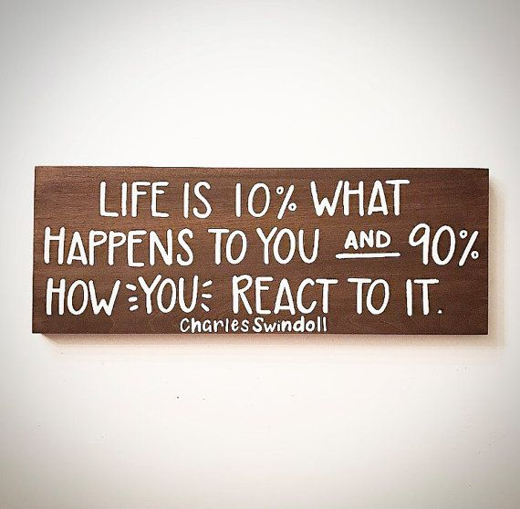 Custom Wood Sign Life Is 10 What Happens To You 90 Percent