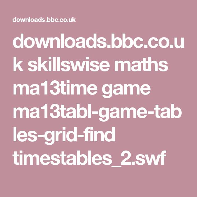 downloads.bbc.co.uk skillswise maths ma13time game ma13tabl-game ...