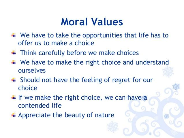 importance of moral values in life speech In writing a speech, the speaker must choose his topic that has been done for the speaker in this situation the topic is values enrich people's lives if this is an informative speech, the.