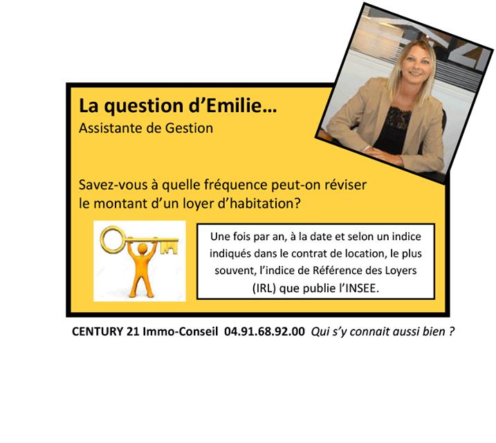 La question d'Emilie…Assistante de Gestion Century21 Immo Conseil à Marseille Chateau Gombert  Savez-vous à quelle fréquence peut-on réviser le montant d'un loyer d'habitation ?