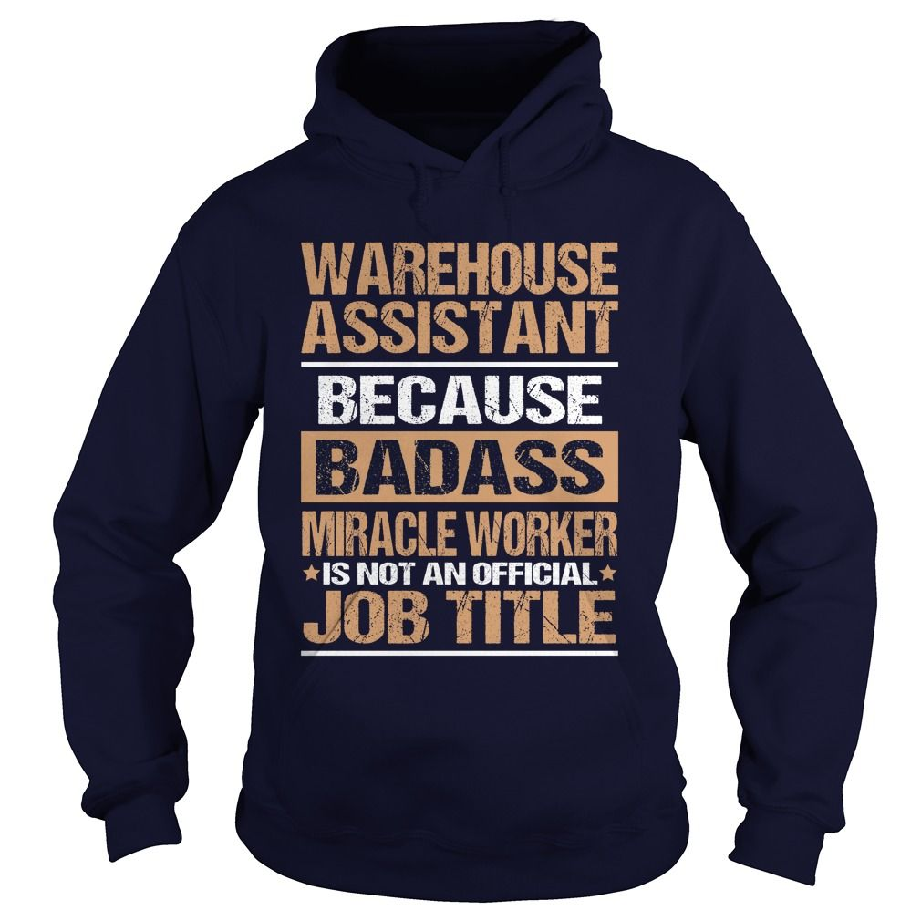 WAREHOUSE ASSISTANT T-Shirts, Hoodies. Get It Now ==►…