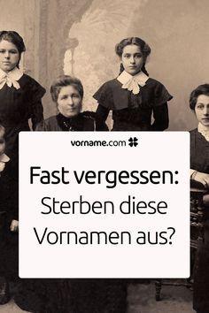 Fast vergessene deutsche Vornamen: Sterben diese Namen aus? #genealogy