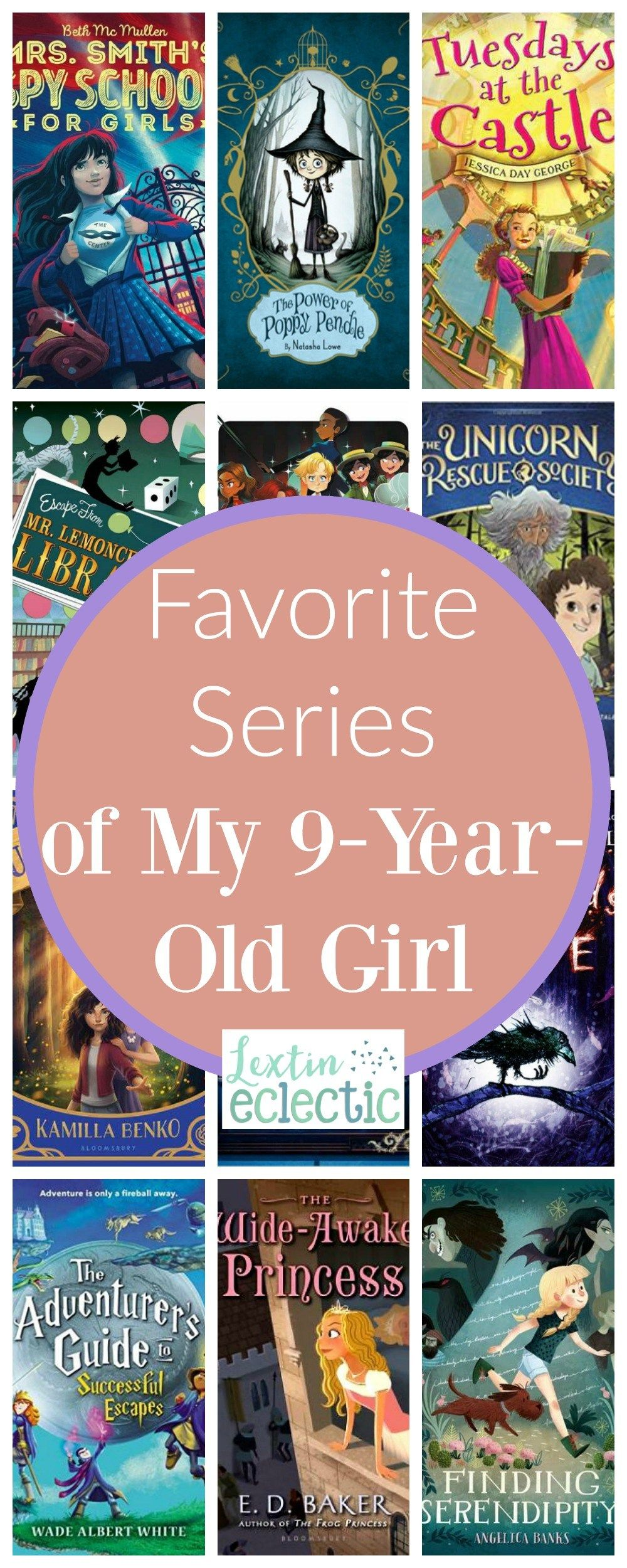 Favorite Series Of My 9 Year Old Girl Lextin Eclectic 9 Year Old Girl Chapter Books 9 Year Olds What should my year old be reading