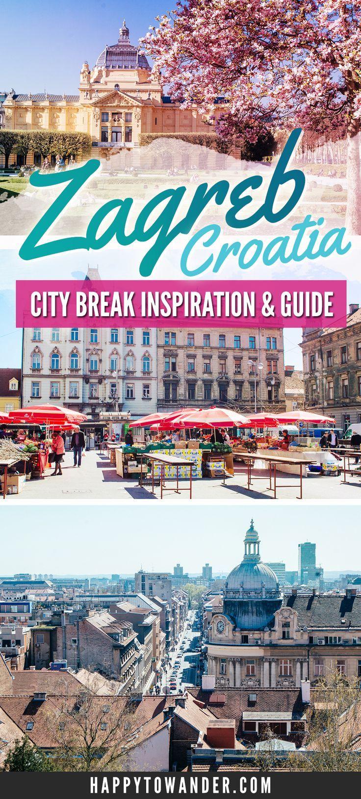 Zagreb Why Croatia S Cool Kid Is The Optimal City Break Croatia Travel Europe Travel Culture Travel