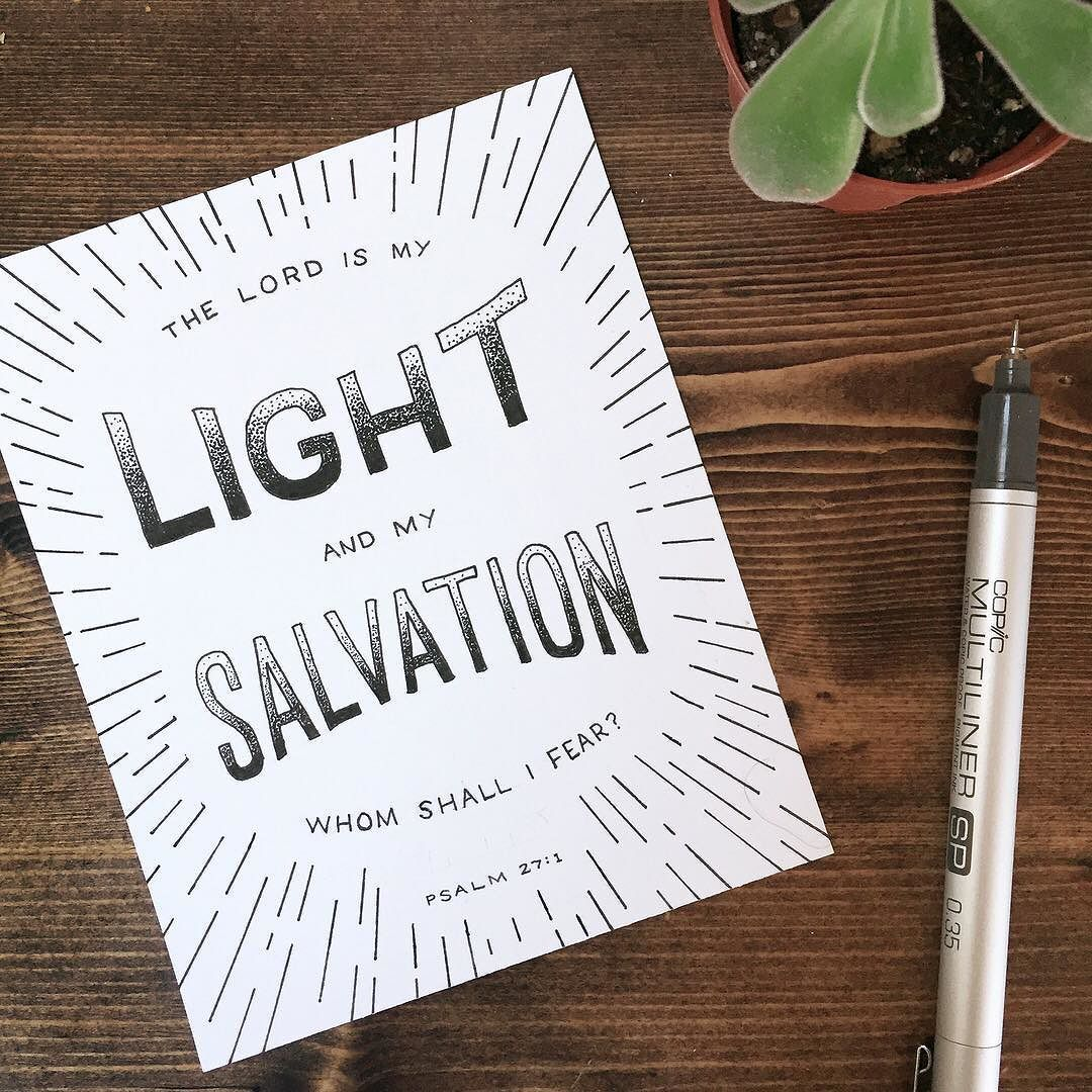 The Lord Is My Light And My Salvation Whom Shall I Fear