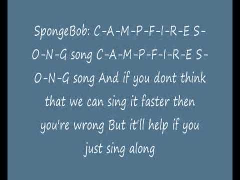 SpongeBob SquarePants - The Campfire Song Song (Lyrics