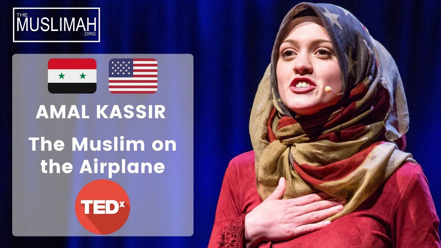 🇸🇾 🇺🇸 Amal Kassir 🧕 | The Muslim on the Airplane | TEDxMileHighWomen