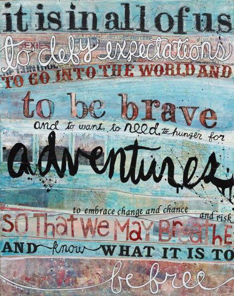 Be free.