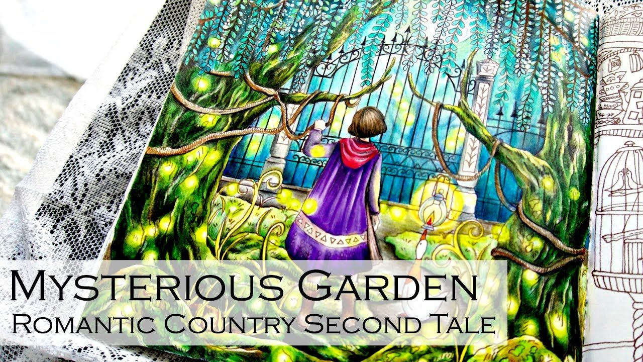 Mysterious Garden | Adult Coloring Book: Romantic Country The Second Tal...