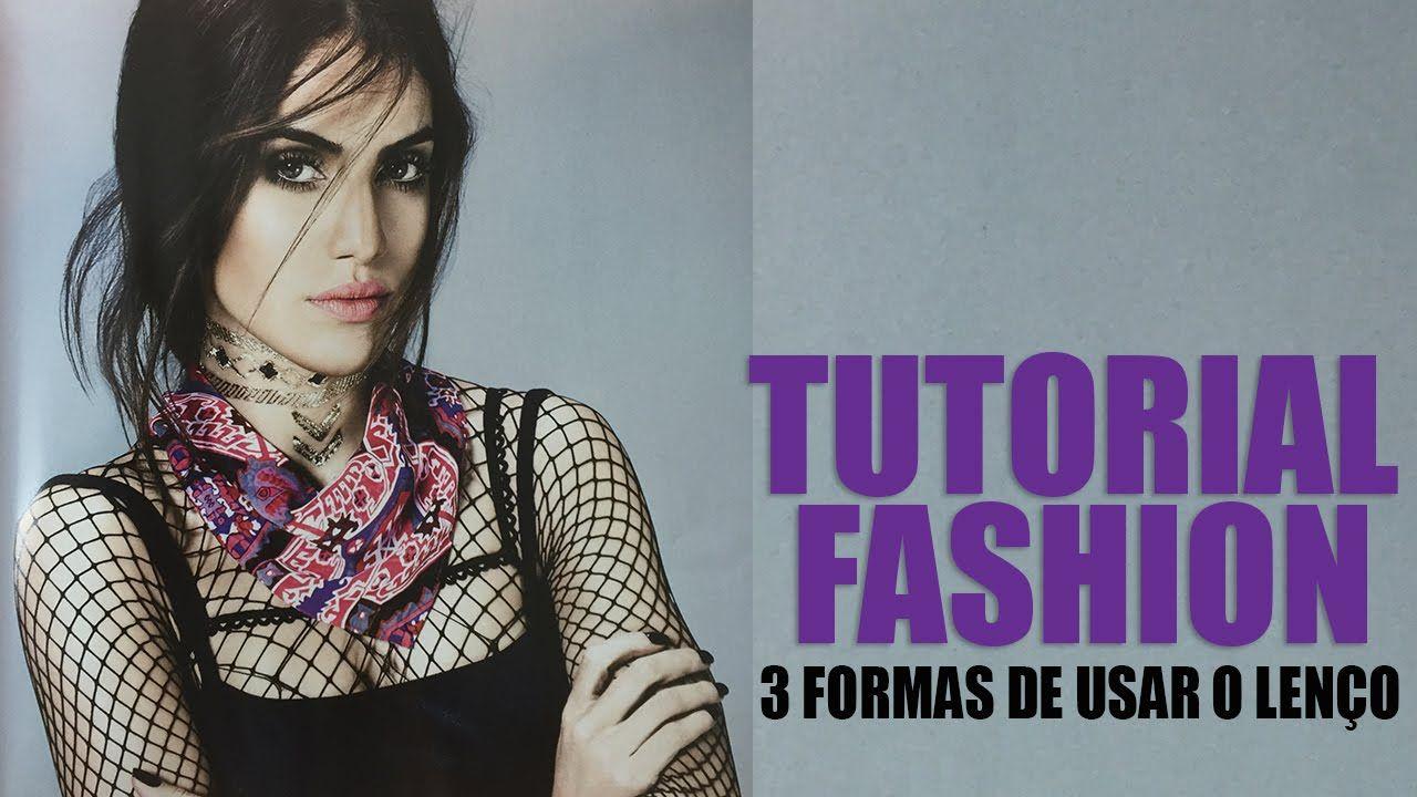 "Tutorial Fashion: 3 Formas de amarrar o lenço ""Brinde"" da Revista ELLE!"