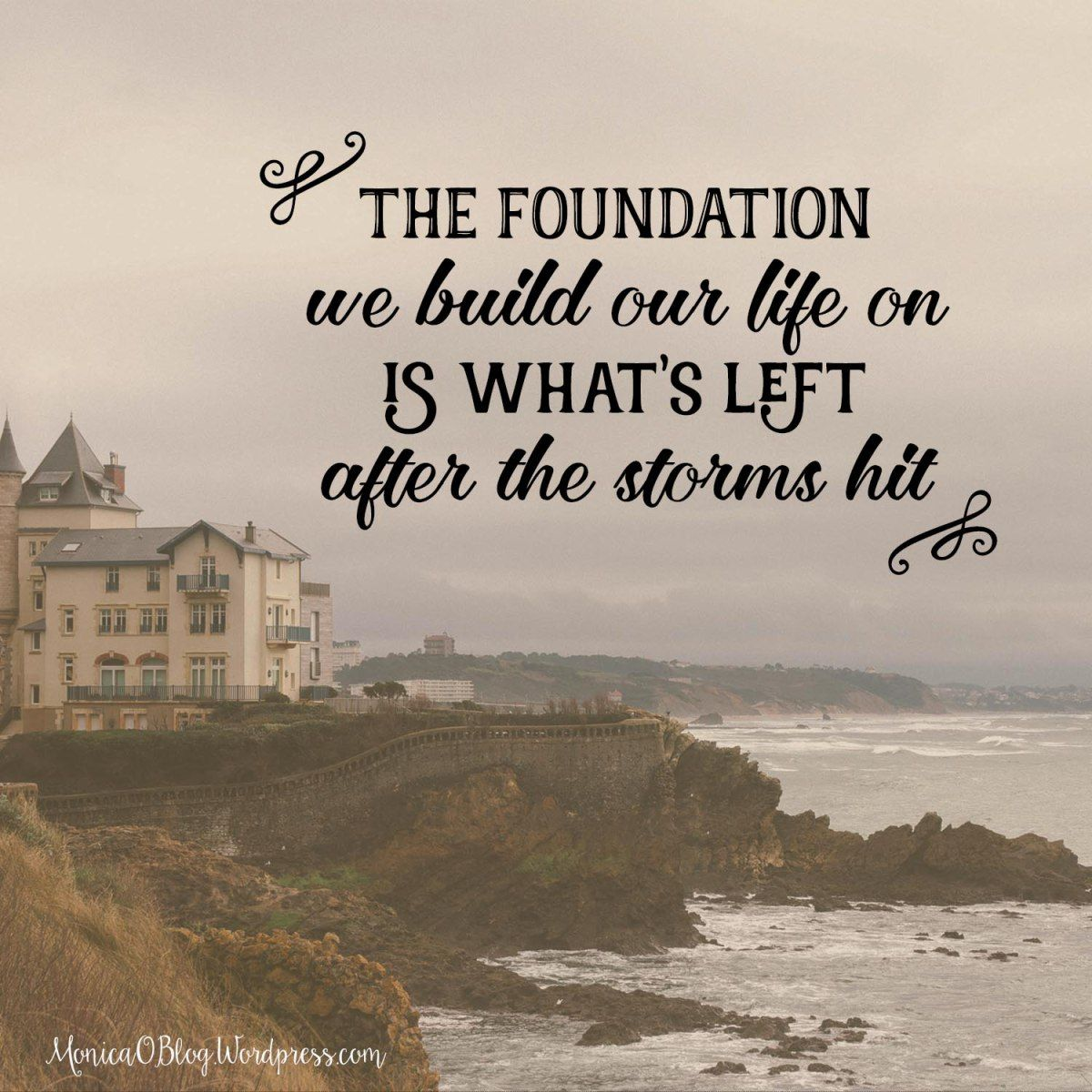 Building A Solid Foundation Foundation Building Our Life