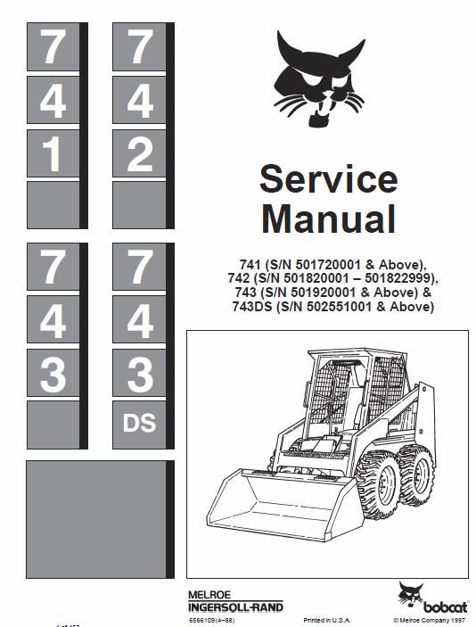 Bobcat 741 742 And 743 Skid Steer Loader Service Manual Skid Steer Loader Bobcat Bobcat Skid Steer