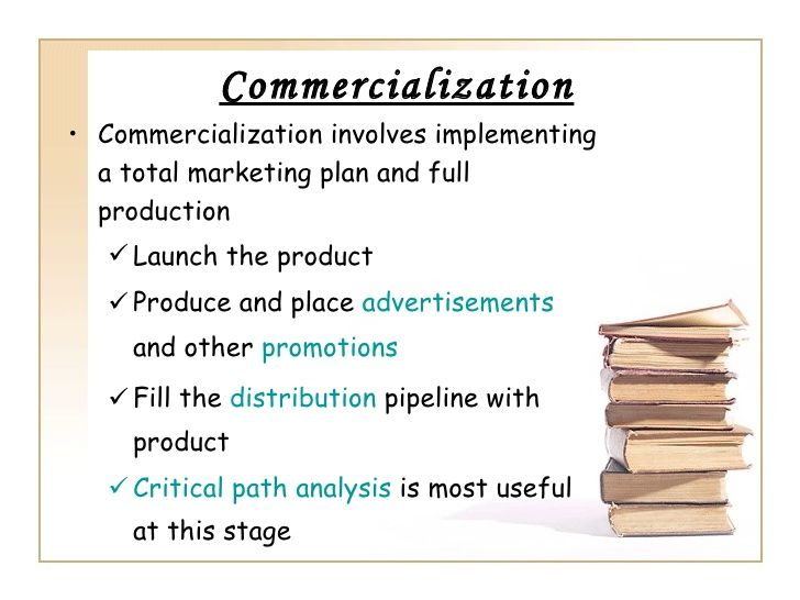 Commercializationu2022 Commercialization involves implementing a total - sample marketing analysis