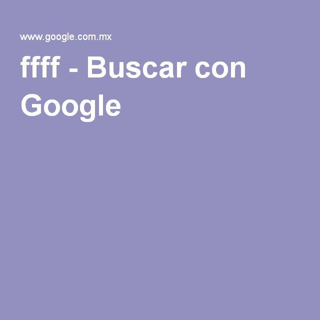 ffff - Buscar con Google