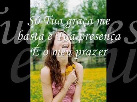Tua Graca Me Basta Youtube Tua Graca Me Basta Musica Do