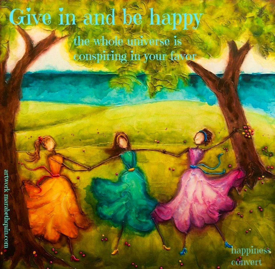 """Give in and be happy"" quote via www.Facebook.com/HappinessConvert"