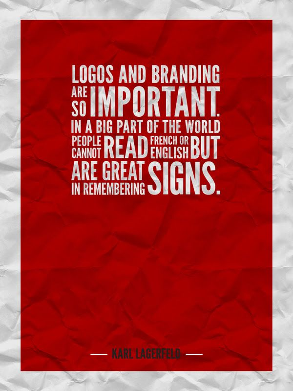 Karl Lagerfeld Quote About Logos And Branding Other Pinterest