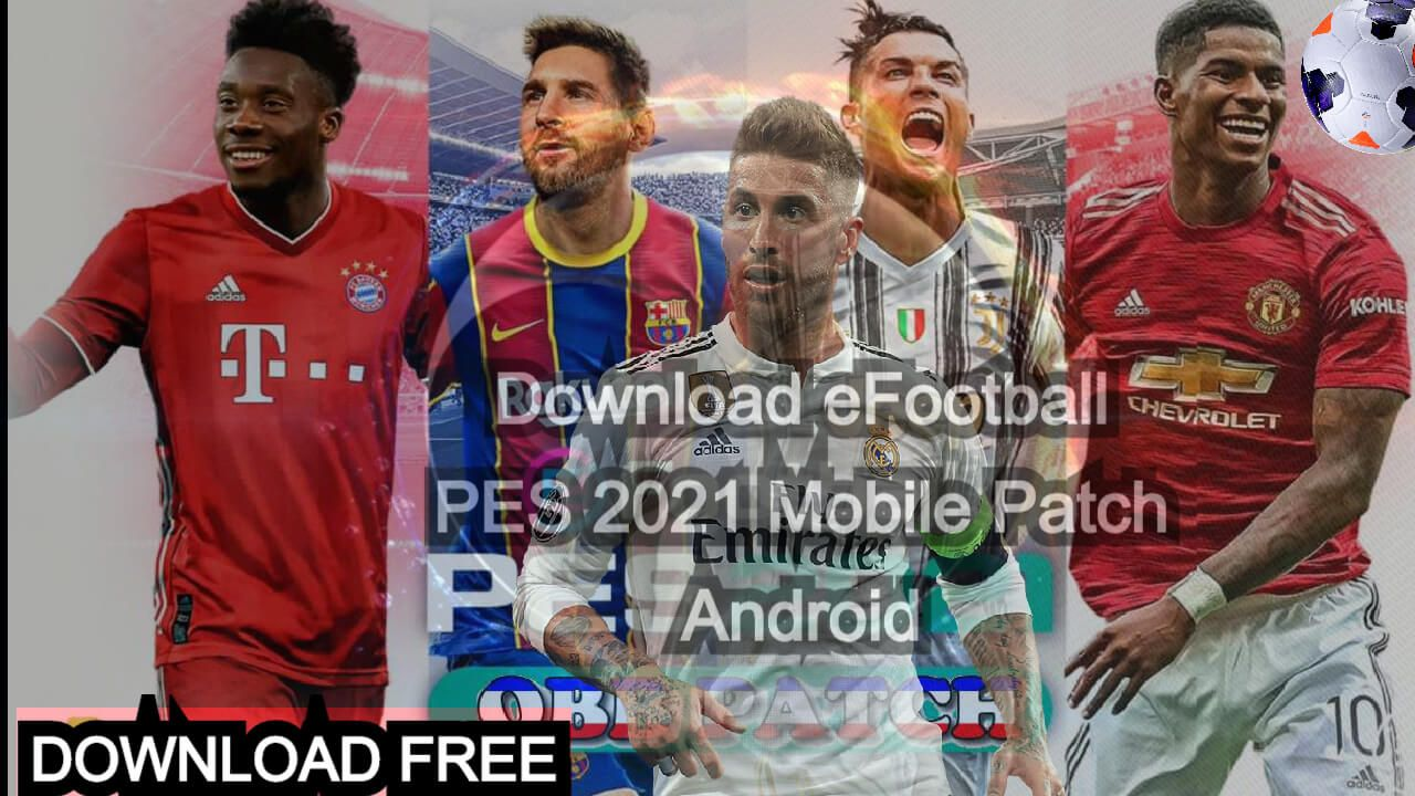 Download Efootball Pes 2021 Mobile Patch Android Pro Evolution Soccer Evolution Soccer Patches