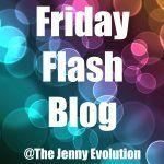 Friday Flash Blog #19   The Jenny Evolution