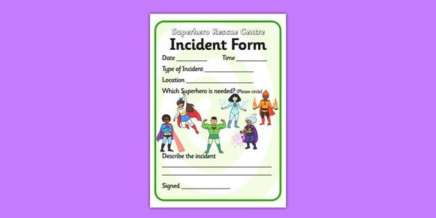 Superhero Rescue Centre Role Play Incident Form