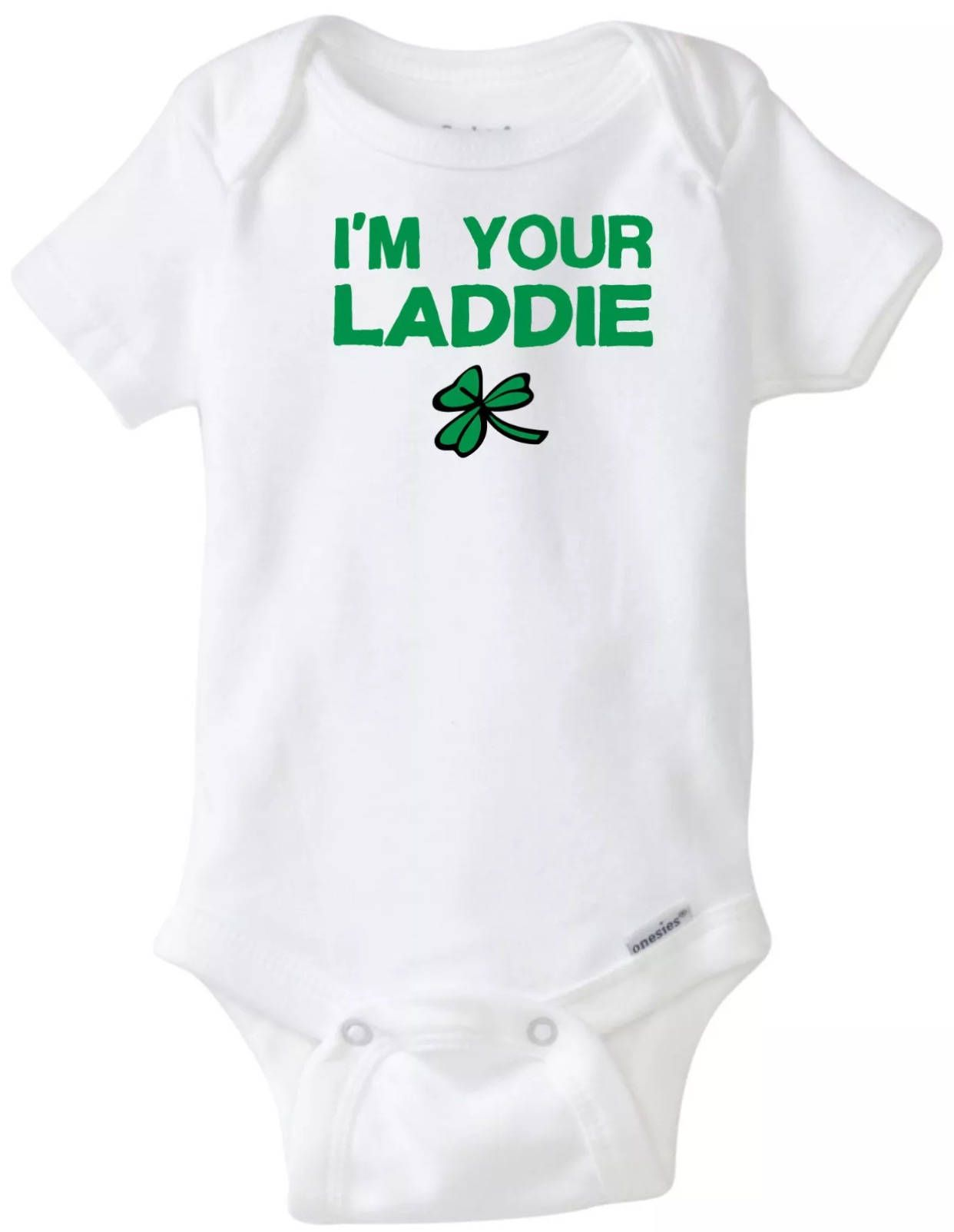 I m Your Laddy St Patrick s Day Funny Baby esie