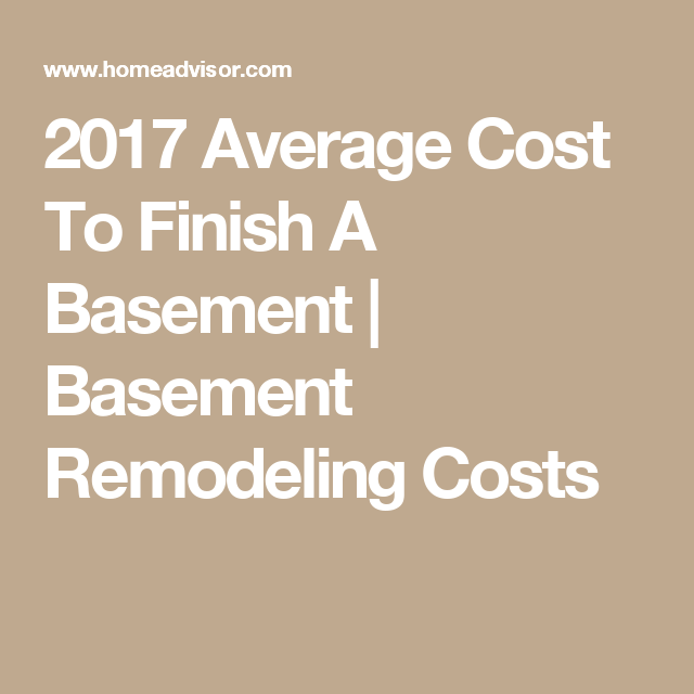 2017 Average Cost To Finish A Basement | Basement Remodeling Costs  sc 1 st  Pinterest & 2017 Average Cost To Finish A Basement | Basement Remodeling Costs ...