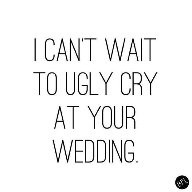 This Very Relatable Sentiment Funny Wedding QuotesWedding