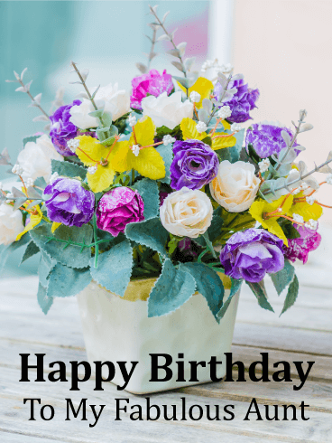 Gorgeous Flower Bouquet Happy Birthday Card For Aunt Birthday Greeting Cards By Davia Birthday Card For Aunt Happy Birthday Sweet Lady Happy Birthday Aunt