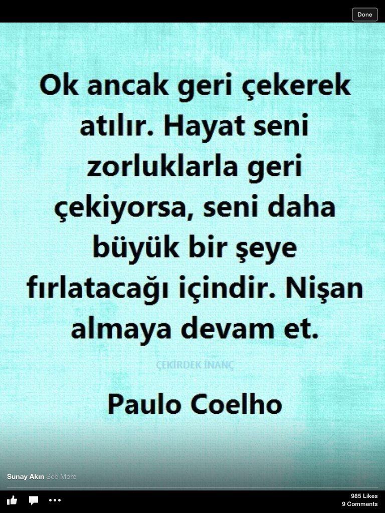 Bahar A Li Adli Kullanicinin Eveything Panosundaki Pin Guzel Soz Bilgelik Alintilari Paulo Coelho