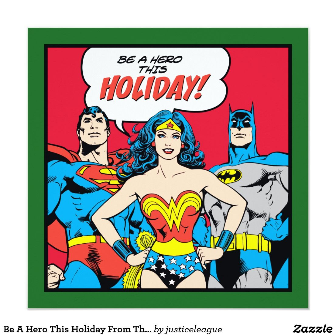 Be A Hero This Holiday From The Justice League | Custom Branded ...