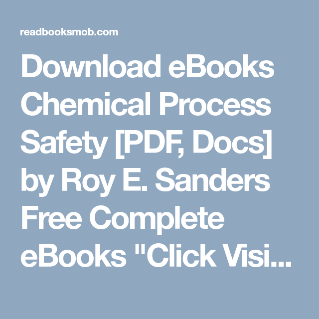 Download eBooks Chemical Process Safety [PDF, Docs] by Roy E