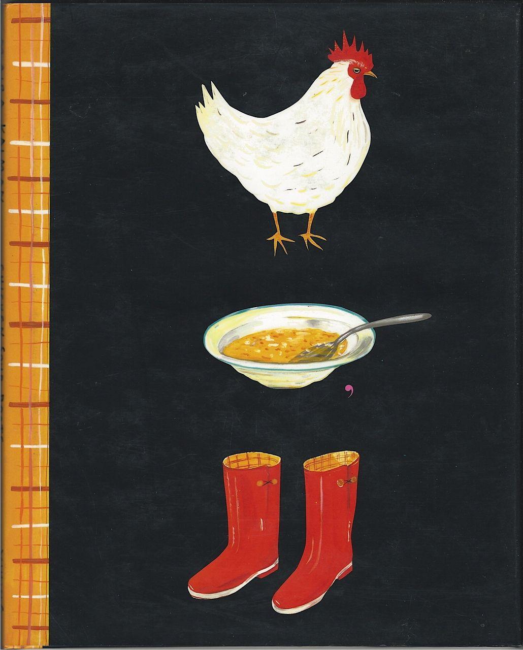 Chicken Soup, Boots by Maira Kalman 1993