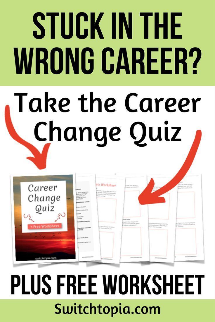 Career Change Quiz Plus Free Worksheet Career change