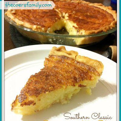 Buttermilk Pie The Coers Family Recipe Recipe Desserts Buttermilk Pie Recipe Buttermilk Pie