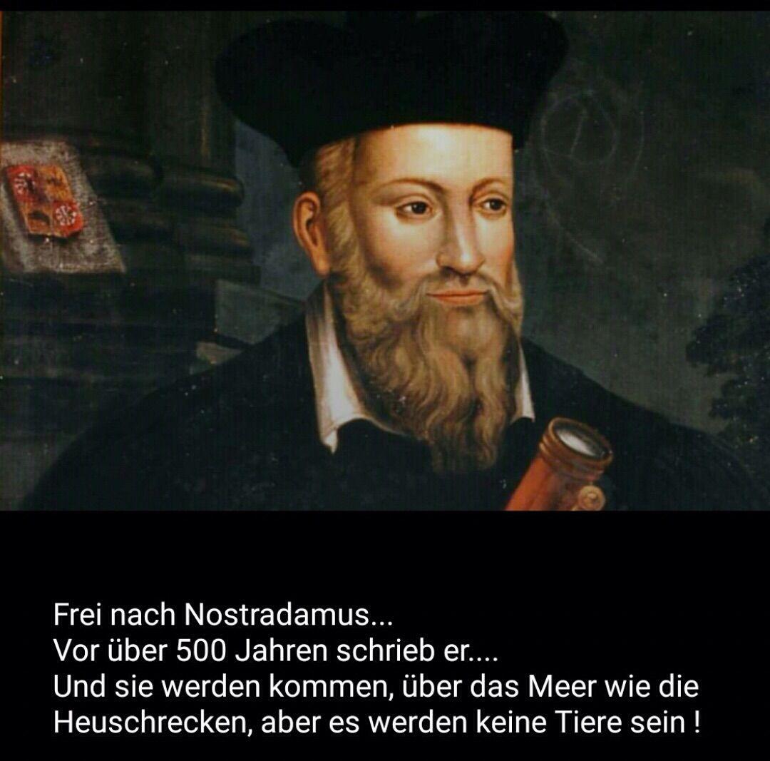 Nostradamus Und Sie Werden Kommen über Das Meer