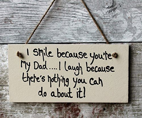 Personalised Wooden Christmas Plaque Gift For Dad I Smile Because Youre My