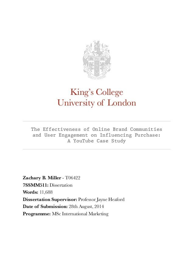 King S College University Of London The Effectivenes Online Brand Communitie And User Engagement On Influencing Pu Branding Dissertation What I A