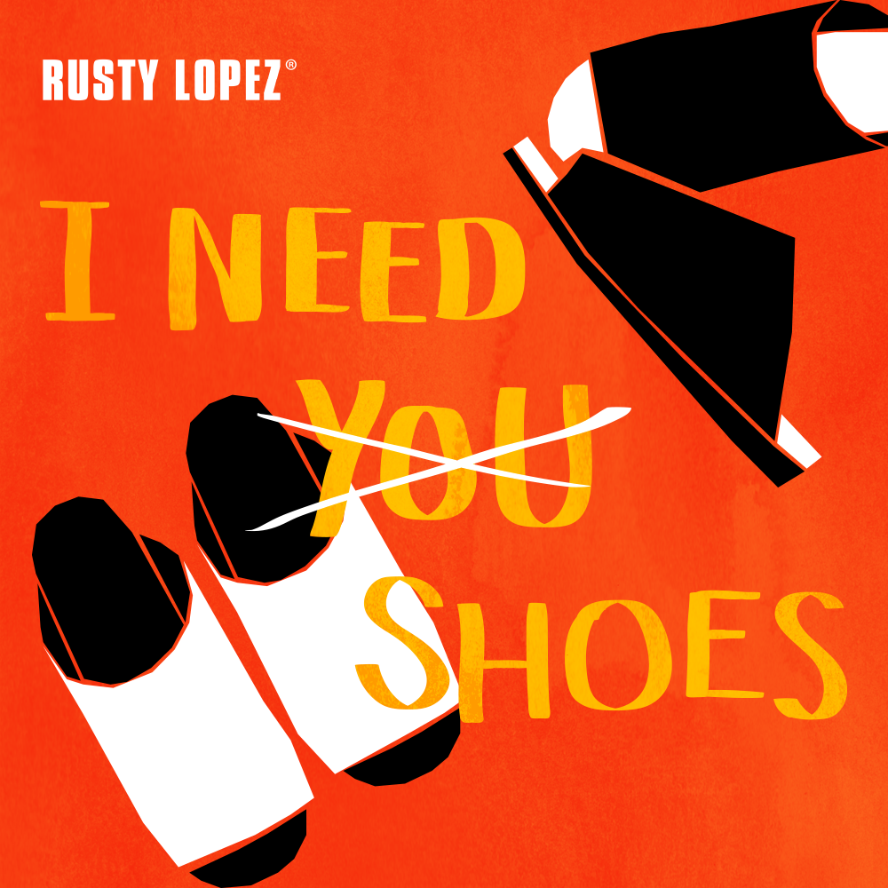 Say no more!  http://www.rustylopez.com  #Genuinelylocal #RustyLopezshoes #RustyLopez #fashion #shoeaddict #cutequotes #shoesonline #stylemanila #quotation #positivequotes