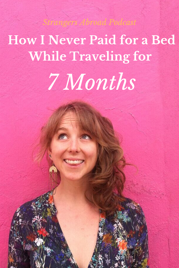 How I Didn't Pay for Accommodation for 7 Months of Travel