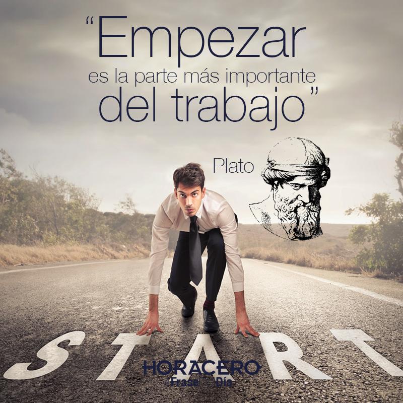 """""""Empezar es la parte más importante del trabajo"""" Plato #Frases #FraseDelDía"""